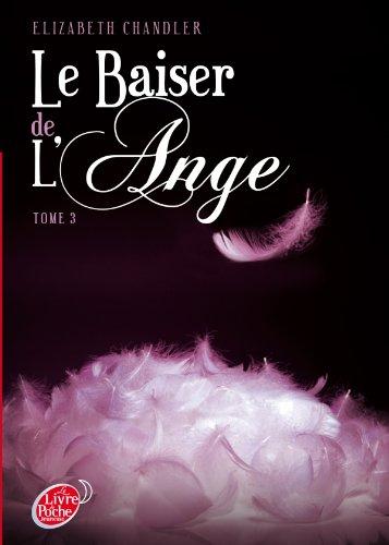Le baiser de l'ange - Tome 3