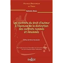 Ls cont. du droit d'aut. à l'épreuve de la distinction des cont. nommés et innommés. Vol.93: Nouvelle Bibliothèque de Thèses