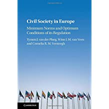 Civil Society in Europe: Minimum Norms and Optimum Conditions of its Regulation