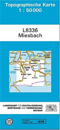TK50 L8336 Miesbach: Topographische Karte 1:50000 (TK50 Topographische Karte 1:50000 Bayern)