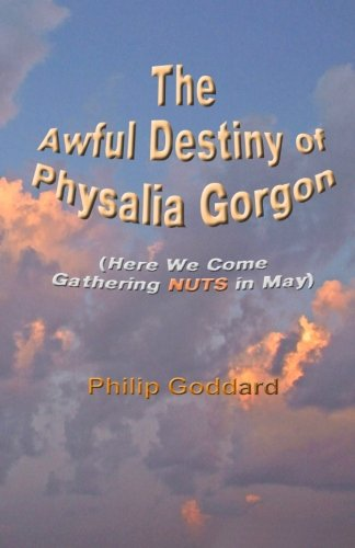 The Awful Destiny of Physalia Gorgon: Here We Come Gathering NUTS in May