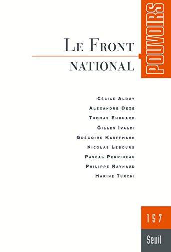 Pouvoirs, N  157. le Front National par Collectif