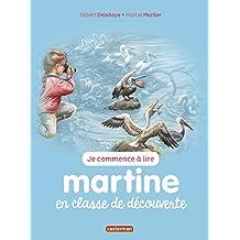 Je commence à lire avec Martine, Tome 10 : Martine en classe de découverte