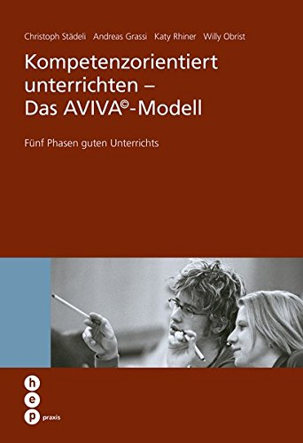 kompetenzorientiert-unterrichten-das-avivac-modell-hep-praxis