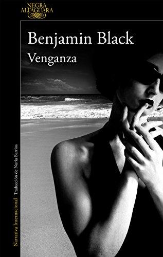 Venganza (Quirke 5) por Benjamin Black