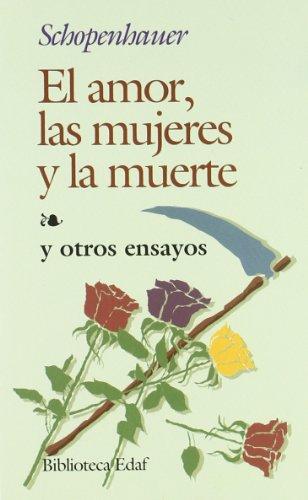 [EPUB] El amor, las mujeres y la muerte: y otros ensayos (biblioteca edaf)