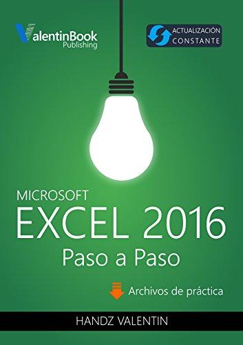 Excel 2016 Paso a Paso: Actualización Constante (MOBI + EPUB + PDF) por Handz Valentin