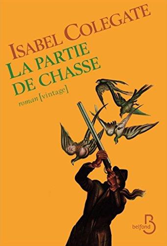 La Partie de chasse (ROMAN) par Isabel COLEGATE
