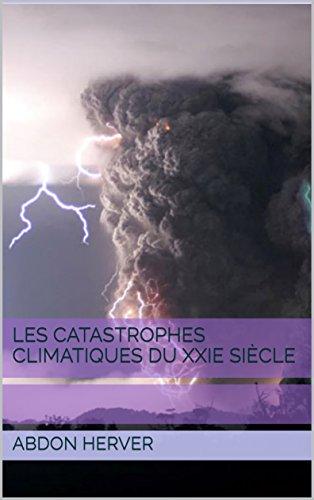 Les catastrophes climatiques du XXIe sicle