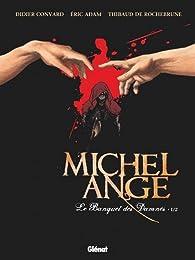 Michel Ange, tome 1 : Le banquet des damnés par Didier Convard