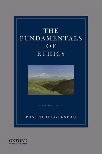 The Fundamentals of Ethics por Russ Shafer-Landau