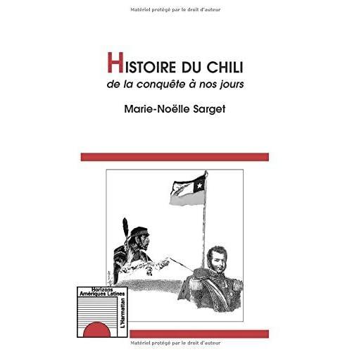 Histoire du chili de la conquete a nos jours (Horizons ameriques latines)