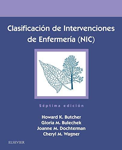 Clasificación de Intervenciones de Enfermería NIC - 7ª edición