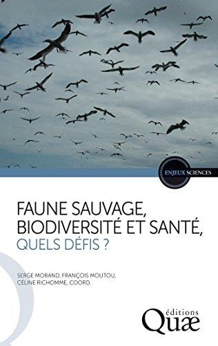 Livres gratuits en ligne Faune sauvage, biodiversité et santé, quels défis ? pdf, epub ebook