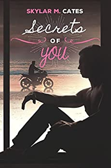 Secrets of You (Sunshine and Happiness Book 4) (English Edition) von [Cates, Skylar M.]