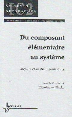 Mesure et Instrumentation, numéro 2, Du composant élémentaire au système