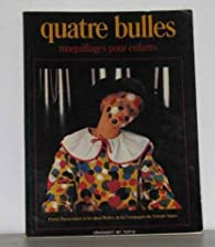 Quatre bulles : Maquillages pour enfants par Patrick Parmentier