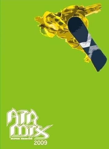 AIR MIX 2009 [DVD]