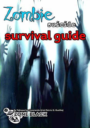 "Survival guide \""suicide\"" zombie (English Edition)"