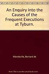 Enquiry into the Causes of the Frequent Executions at Tyburn (Students' Facsimile)