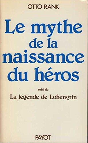Le mythe de la naissance du héros