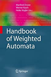 Handbook of Weighted Automata