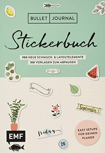 Bullet Journal - Stickerbuch Band 2: 900 neue Schmuck- und Layoutelemente: Mit Tipps für dein Journal-Setup und 100 Vorlagen zum Abpausen (Journal - Vorlage)