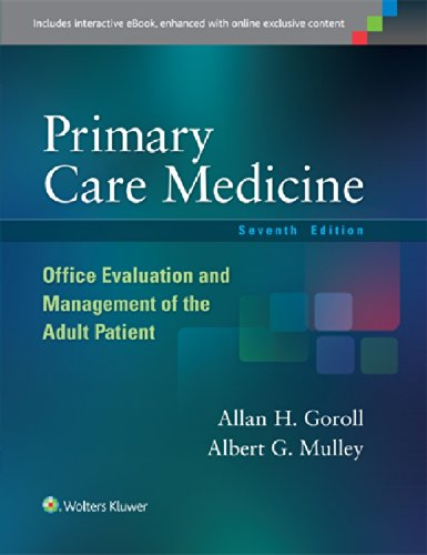Primary Care Medicine: Office Evaluation and Management of the Adult Patient (Primary Care Medicine Office Evaluation and Management of the Adult Patient) por Allan H. Goroll