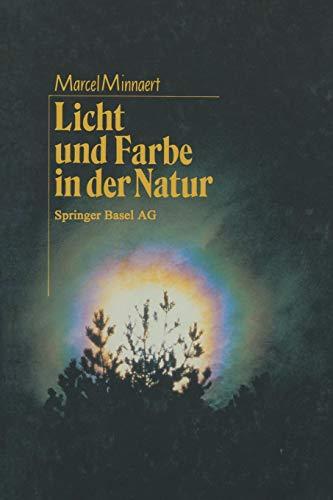 Licht und Farbe in der Natur: Aus dem Niederländischen von Regina Erbel-Zappe