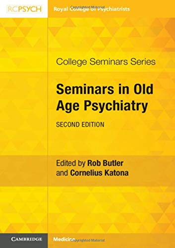 Seminars in Old Age Psychiatry (College Seminars)