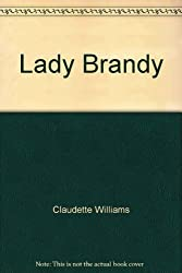 Lady Brandy by Claudette Williams (1981-03-12)