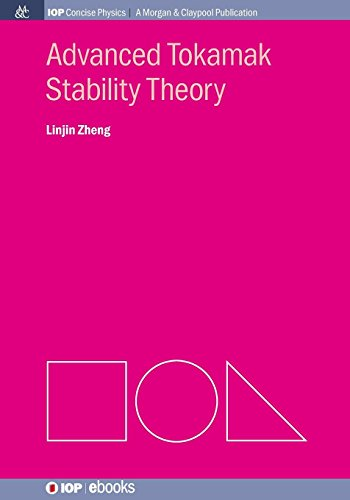 Advanced Tokamak Stability Theory (Iop Concise Physics)