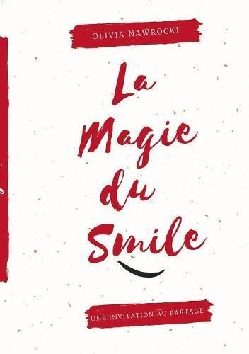 La magie du smile par Olivia Nawrocki
