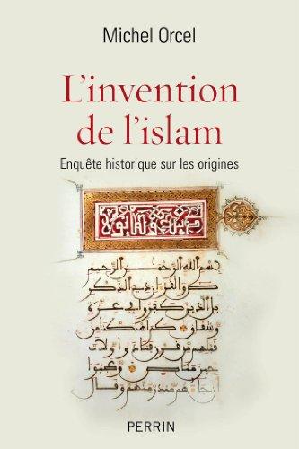 Livres gratuits en ligne L'invention de l'islam pdf