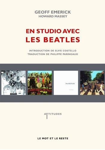 En studio avec les Beatles [nouvelle ?dition] by Geoff Emerick