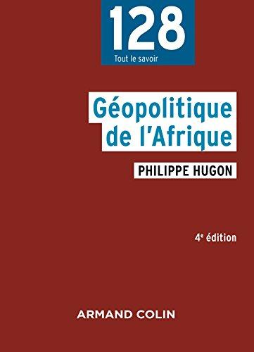 Géopolitique de l'Afrique - 4e éd.