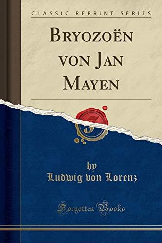 Bryozoën von Jan Mayen (Classic Reprint)