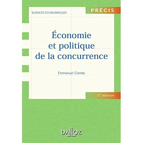 Economie et politique de la concurrence - 1ère éd.: Précis