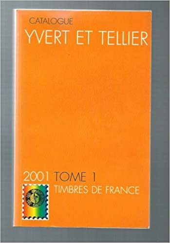 Télécharger en ligne Timbre de France tome 1 2001(catalogue yvert et tellier) pdf, epub ebook