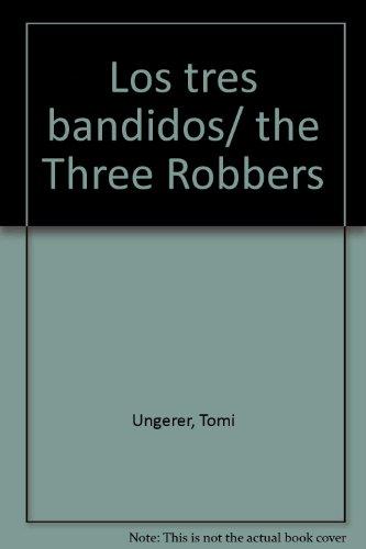 Tres bandidos, los por Tomi Ungerer