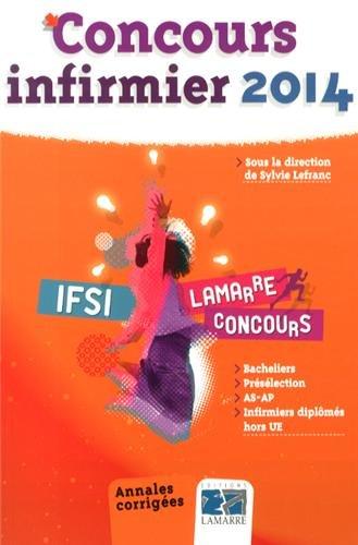 Concours infirmier 2014 : Annales corrigées