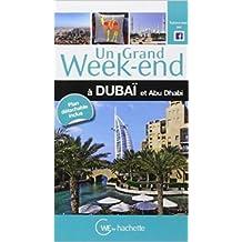 Un Grand Week-End à Dubaï et Abu Dhabi de Collectif ( 5 novembre 2014 )