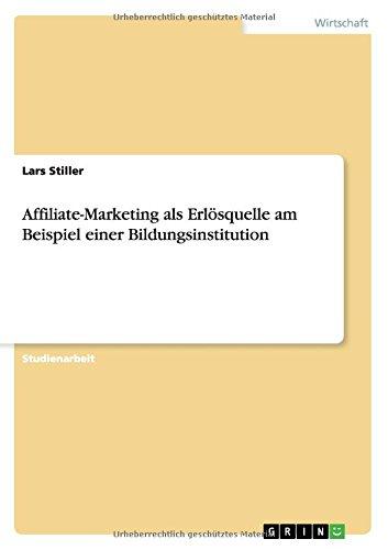 Affiliate-Marketing als Erlösquelle am Beispiel einer Bildungsinstitution