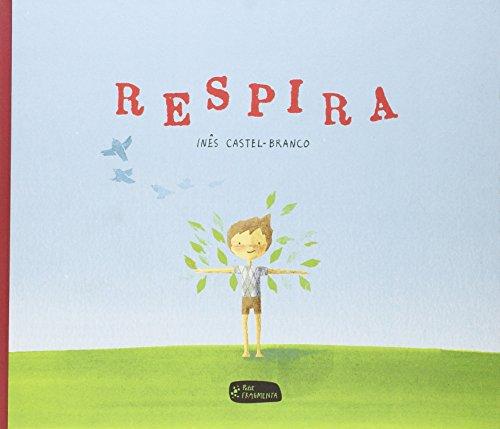 Respira (Petit Fragmenta) por Inês Castel-Branco de Seabra