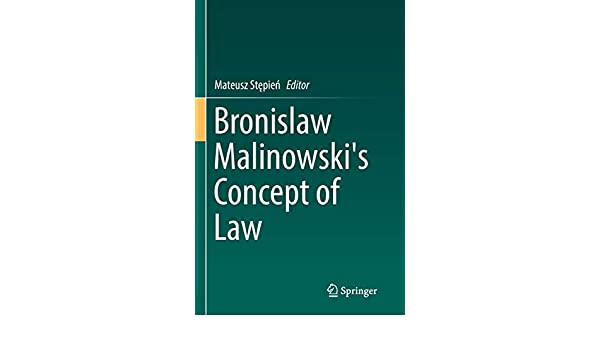 Bronislaw Malinowskis Concept of Law