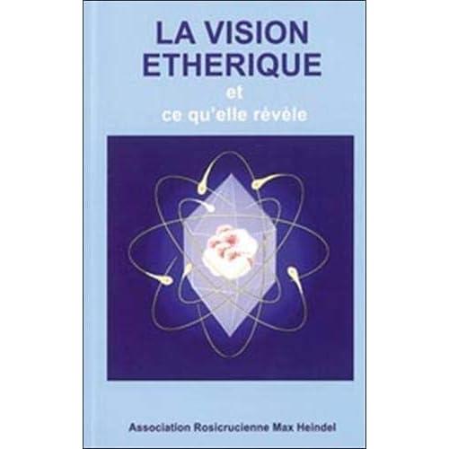 Vision éthérique et ce qu'elle révèle