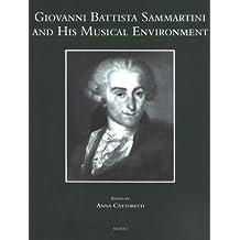 Giovanni Battista Sammartini and His Musical Environment (Studi Sulla Storia Della Musica in Lombardia)