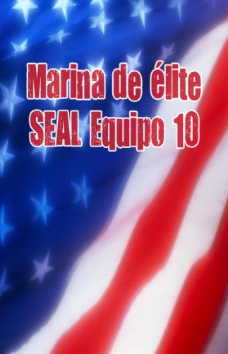 élite SEAL de la Armada de 10 equipos