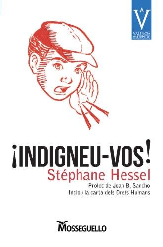 Indigneu-Vos! por Stephane Hessel