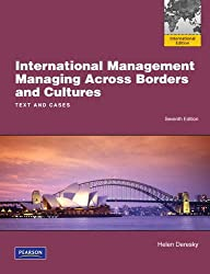 International Management: International Version: Managing Across Borders and Cultures, Text and Cases
